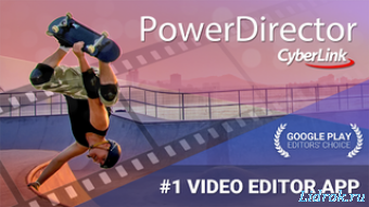 PowerDirector Video Editor App 4.12.0 [Android]