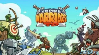 Empire Warriors TD Premium v0.6.5 Mod (Android)