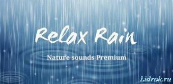 Relax Rain. Nature sounds Premium 5.6.0 [Android]