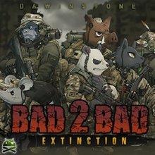 BAD 2 BAD: EXTINCTION v2.9.3 apk [Ru]